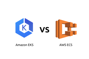 Amazon EKS vs AWS ECS